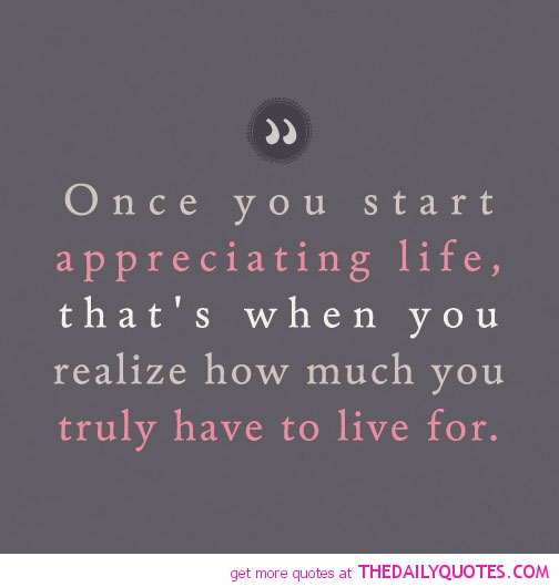 Appreciating Life2